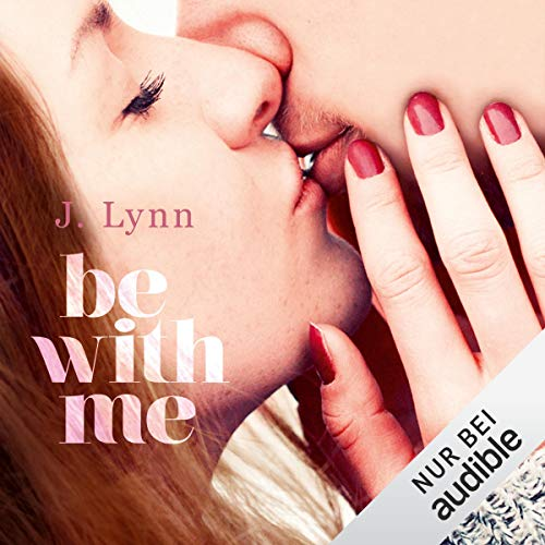 Be with me - Wait for You 2 Hörbuch